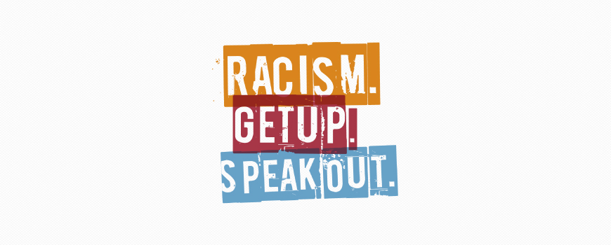 Racism. Get Up. Speak Out - logos - Synkd Design & Marketing