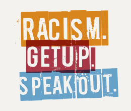 Racism. Get up. Speak out. synkd